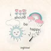 i should be happy de lovelytheband