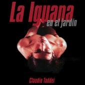 La Iguana en el Jardín by Claudio Taddei