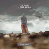 I Fall Apart de Sarah Menescal