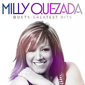 Duets Greatest Hits de Milly Quezada