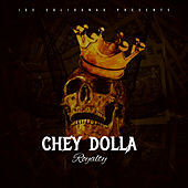 Royalty de Chey Dolla