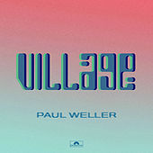 Village de Paul Weller