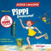 Alles von Pippi Langstrumpf by Astrid Lindgren