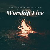 TCBC Worship Live, Vol. 2 by Trout Creek Bible Camp