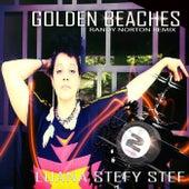Golden Beaches (Randy Norton Remix) by Luana Stefy Stef