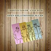 Open Relationship Blues van Chronicles of a Fourth