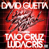 Little Bad Girl (feat.Taio Cruz & Ludacris) by David Guetta