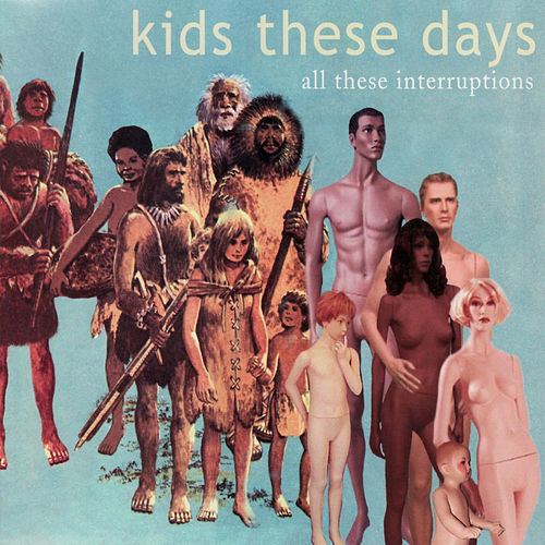 All These Interruptions by Kids These Days