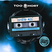 Bitch Ass (feat. DecadeZ, DJ Upgrade & Compton Av) de Too Short