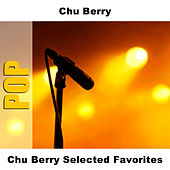 Chu Berry Selected Favorites von Chu Berry