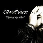 Reviens me dire von Clément Verzi