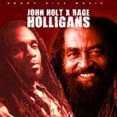 Holligans by John Holt