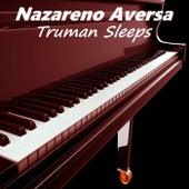 Truman Sleeps by Nazareno Aversa