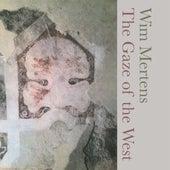 The Gaze of the West von Wim Mertens