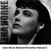 Lena Horne Selected Favorites, Vol. 3 de Lena Horne