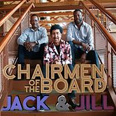 Jack & Jill by Chairmen Of The Board