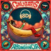 La Abundancia (Versión 8D) de Los Caligaris