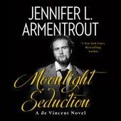 Moonlight Seduction - A de Vincent Novel, Book 2 (Unabridged) von Jennifer L. Armentrout