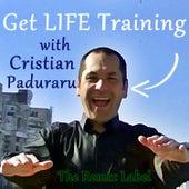 Get Life Training Radioshow de Cristian Paduraru