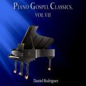 Piano Gospel Classics, Vol. VII by Daniel Rodriguez