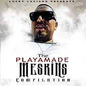 The Playamade Meskins by Lucky Luciano