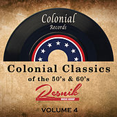 Colonial Classics of the 50's & 60's Vol. 4 von Various Artists