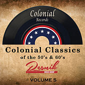 Colonial Classics of the 50's & 60's Vol. 5 von Various Artists