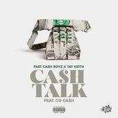 Cash Talk (feat. Co Cash) by Fastcash Boyz
