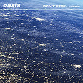 Don't Stop… (Demo) von Oasis
