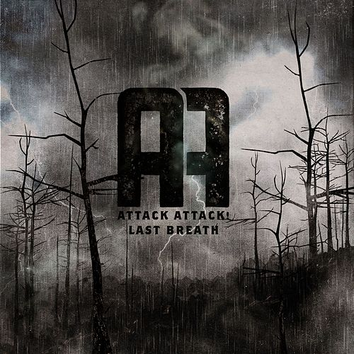 Last Breath by Attack Attack!