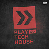 Play Tech-House, Vol. 4 de Various Artists