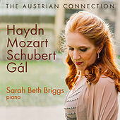 The Austrian Connection: Haydn; Mozart; Schubert; Gál de Sarah Beth Briggs