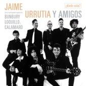 ¿Dónde estás? (feat. Bunbury, Andrés Calamaro y Loquillo) de Jaime Urrutia