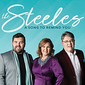 A Song to Remind You de The Steeles (Gospel)