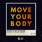 Move Your Body by Des3Ett