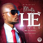 He Lives by Monty