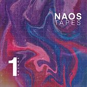NAOS Tapes, Vol. 1 by Nishikar Chhibber
