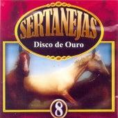 Sertanejas: Disco de Ouro, Vol. 8 de Vários Artistas