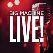 Big Machine Live! von Various Artists