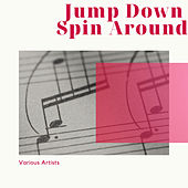 Jump Down Spin Around by Various Artists