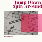 Jump Down Spin Around van Various Artists