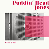 Puddin' Head Jones de Various Artists