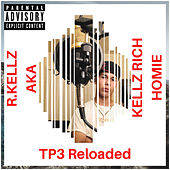 TP3 Reloaded by R. Kellz