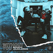 Without You by Brooks