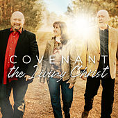 The Living Christ by Covenant