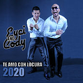 Te Amo Con Locura (Versión Deluxe) by Eyci and Cody
