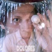 Dolores by Pedro Pastoriz