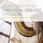 Symphonies from Chausson, Debussy & Poulenc de The Guilet Quartet