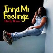 Inna Mi Feelingz by Delly Ranx