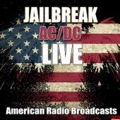 Jailbreak (Live) de AC/DC